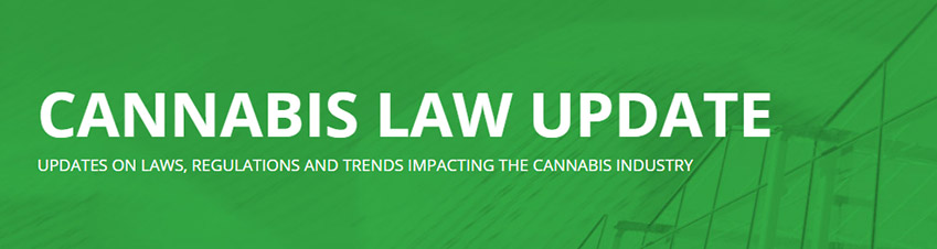 Go to Cannabis Law Update
